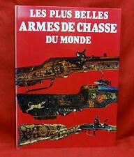 Les Plus Belles Armes De Chasse Du Monde, 1983 1st Edition