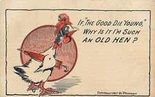 Fantasy~Dressed Chicken~If Good Die Young~Why Am I an Old Hen? P Gordon 1907