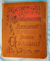 ANTIQUE BOOK - 1881 APPLETON'S STANDARD HIGHER GEOGRAPHY - with colored maps