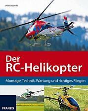 Jedamski Der RC-Helikopter Montage Technik Wartung Fliegen Modellbau