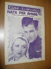 CINEMA CINE-ROMANZO N.236 1932 NATA PER AMARE CONSTANCE BENNET JOEL MCREA