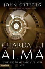 NEW - Guarda tu alma: Cuidando la parte mas importante de ti (Spanish Edition)