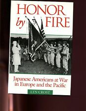 Honor by Fire: Japanese Americans at War in Europe & Pacific, Crost, 1st HB/dj
