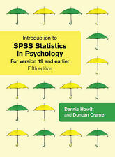 Introduction to SPSS Statistics in Psychology: For Version 19 and Earlier, Good