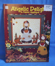 Angelic Delights in Fabric Applique By Nancy Gould-Goodale - Book 1