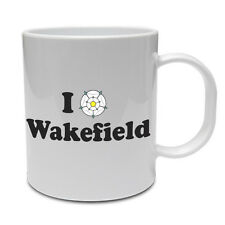 I LOVE WAKEFIELD - West Yorkshire / County / Rose /Fun / Gift Themed Ceramic Mug