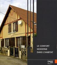 Le confort moderne dans l'habitat présenté par le Conseil d'architecture  d'urba