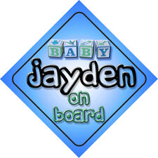 Baby Jayden On Board Novelty Child Car Sign Boy