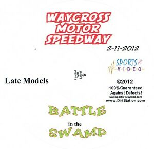 Late Models Battle In The Swamp DVD From Waycross Motor Speedway 2-11-2012