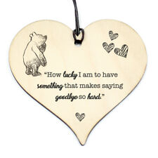 #815 WINNIE THE POO QUOTE Birthday Xmas Love Plaque Sign Friendship Wood Heart