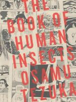 Book of Human Insects, Paperback by Tezuka, Osamu, Brand New, Free shipping i...