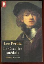 LEO PERUTZ: LE CAVALIER SUEDOIS. PHEBUS LIBRETTO. 1999.