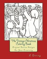The Vintage Christmas Coloring Book : Original Festive Designs for Your...