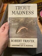 TROUT MADNESS by  ROBERT TRAVER 1960 FIRST EDITION HARDBACK/DJ.