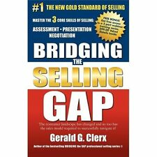Bridging The Selling Gap: Master The 3 Core Skills Of Selling: Assessment  Pr...