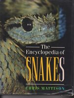 THE ENCYCLOPEDIA OF SNAKES by CHRIS MATTISON hc/dj 1995 1ST ED
