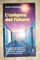 ANDREW MACKENZIE - L'ENIGMA DEL FUTURO - ED:SIAD - ANNO:1978 (RD)