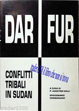 DARFUR conflitti tribali in Sudan P.Agostino Galli missionario Comboniano 2004