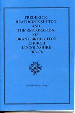 FREDERICK H. SUTTON & THE RESTORATION OF BRANT BROUGHTON CHURCH LINCOLNSHIRE