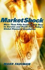 MarketShock: More Than Fifty Insiders Tell How to Survive and Profit F-ExLibrary
