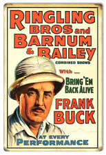 Reproduction Ringling Bros Frank Buck Circus Metal Sign 12x18