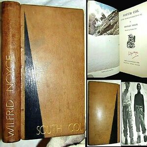1954 SOUTH COL SIGNED WILFRID NOYCE 1ST EDITION MOUNT EVEREST HIKING CLIMBING $$