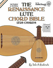 RENAISSANCE LUTE CHORD BIBLE - 1,728 CHORDS (NEW 2016 EDITION)