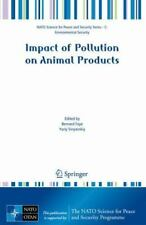 Impact of Pollution on Animal Products (2008, Paperback)