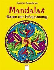 Mandalas - Oasen der Entspannung von Johannes Rosengarten | Buch | Zustand gut