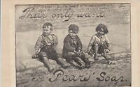 They Only Want Pears Soap Advert Children Illust. Gold Medal Virtues Bk Rf 33461