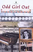 Odd Girl Out (Signature), Lingard, Joan, Very Good Book
