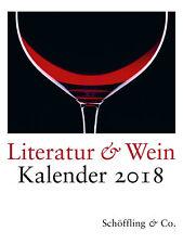 Kalender 2018 Literatur & Wein 2018 Kalender Literatur, Sprache Literatur Wein..