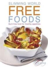Slimming World Free Foods: 120 guilt-free recipes for healthy appetites-Slimmin