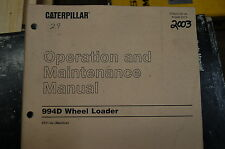 Cat Caterpillar 994d Wheel Loader Operation Operator Manual Owner Front End 2003