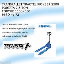 TRANSPALLET TRACTEL PIONEER 2500 kg FORCHE 1150X550