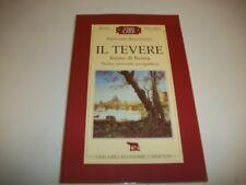 ARMANDO RAVAGLIOLI-IL TEVERE-TASCABILI ECONOMICI NEWTON N.30-1998 TEN SAPERE