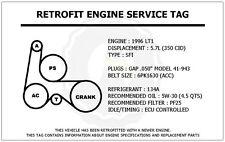 1996 LT1 5.7L Trans Am Retrofit Engine Service Tag Belt Routing Diagram Decal