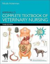 Aspinall's Complete Textbook of Veterinary Nursing, 3e by Aspinall BVSc  MRCVS,