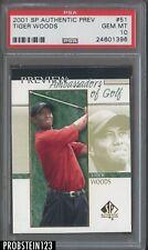 2001 Upper Deck SP Authentic Preview #51 Tiger Woods RC Rookie PSA 10 GEM MINT