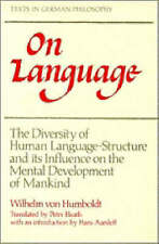 On Language: The Diversity of Human Language-Structure and its Influence on th..
