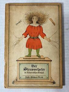 Der Struwwelpeter in Feiner Erften Gestalt circa 1900 Illustrated Hardcover
