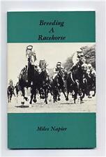 Breeding a Racehorse by Miles Napier