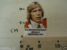 STICKER,DECAL VAUXHALL JAMES HUNT ? F1 THE WORLD CHAMPION DRIVES A VAUXHALL TOO