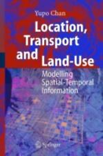 NEW - Location, Transport and Land-Use: Modelling Spatial-Temporal Information
