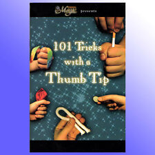 101 Tricks with a Thumb Tip Vanish Small items at Will Close Up Magic Trick Book