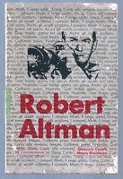 ROBERT ALTMAN  di G. CASTELLI e M. MARCHESINI - MOIZZI 1976 coll. CONTEMPORANEA