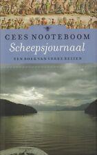SCHEEPSJOURNAAL (EEN BOEK VAN VERRE REIZEN) - Cees Nooteboom