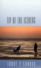 TIP OF THE ICEBERG - NEW HARDCOVER BOOK
