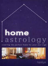 Home Astrology: Creating the Perfect Home for Your Star Sign, Paul Wade