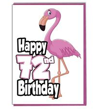 Pink Flamingo 72nd Birthday Card - Ladies - Daughter - Grandaughter - Friend